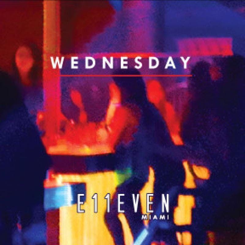 E11even Wednesdays at E11even Guestlist - 1022019