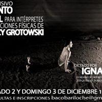 Seminario Intensivo  Escuela Jerzy Grotowski  Ignacio Monna