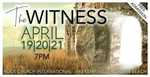 The Witness at Rock Church International640 Kempsville Rd