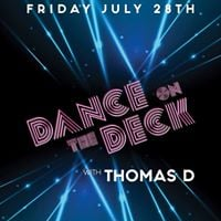 Dance on the Deck w Thomas D