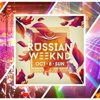 Russian Long Weekend  IVY Social Club  Oct 8 Sun