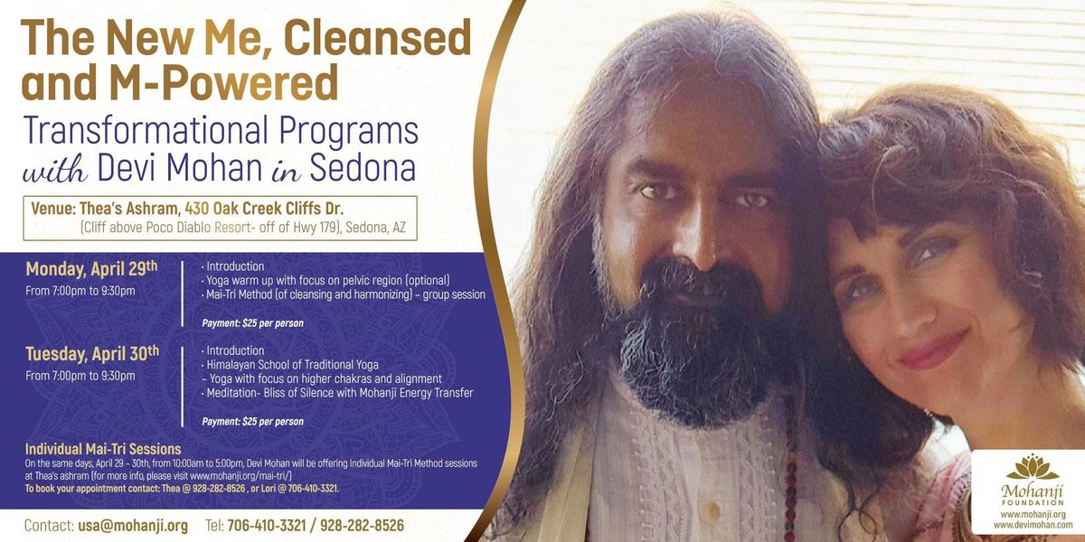 The New Me Cleansed and M-Powered Transformational Programs with Devi Mohan in Sedona