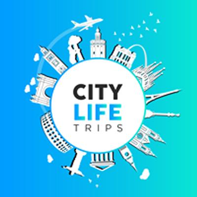 Citylife Trips