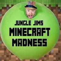 Minecraft Madness with Jungle Jim