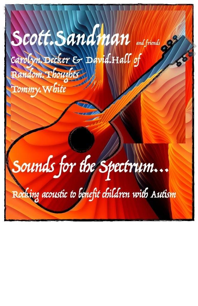 Sounds for the Spectrum The Music of Scott Sandman and Friends