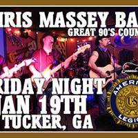 Chris Massey Band at American Legion in Tucker