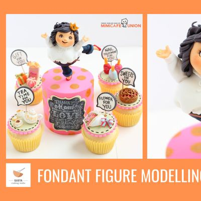 """Happy Mothers Day Theme"" Fondant Figure Modelling Workshop with Sachiko"