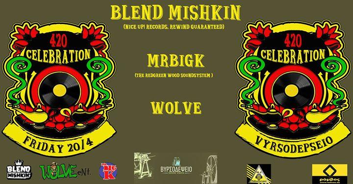 420 Celebration Blend Mishkin  MRBiGK  Wolve