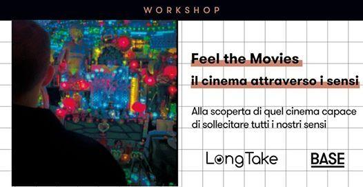 LongTake presenta  Feel the Movies cinema attraverso i sensi