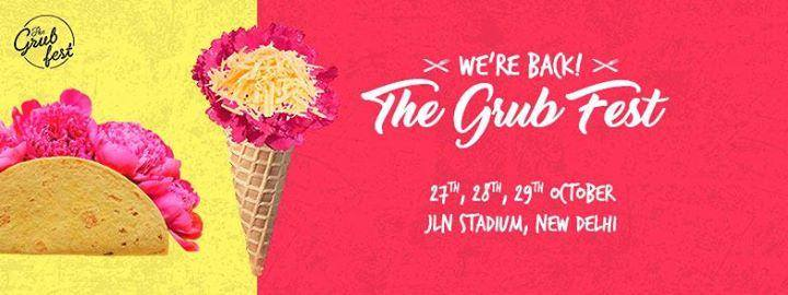 The GRUB FEST 27th Oct17 -29th Oct17