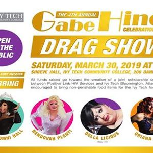 Ivy Tech Bloomington Campus Map.Ivy Tech 4th Annual Gabe Hinds Celebration Of Life Drag Show At Ivy