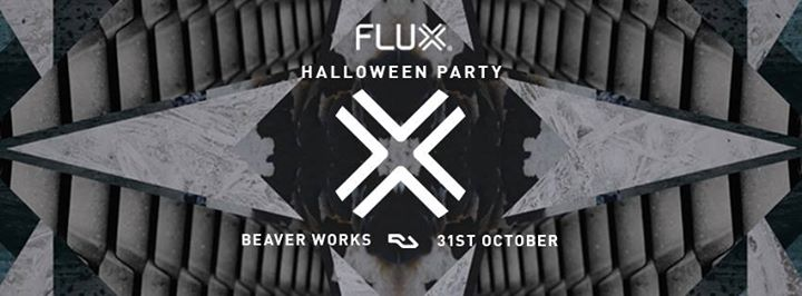 Flux Halloween Party (Sold out)