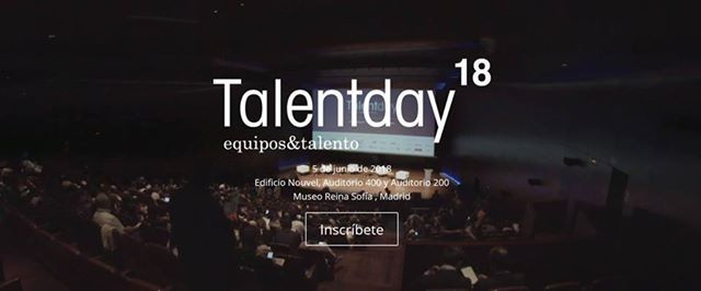 Talent Day 2018 by Equipos&Talento