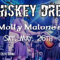 Whiskey Dregs at Molly Malones NPR May 26th.