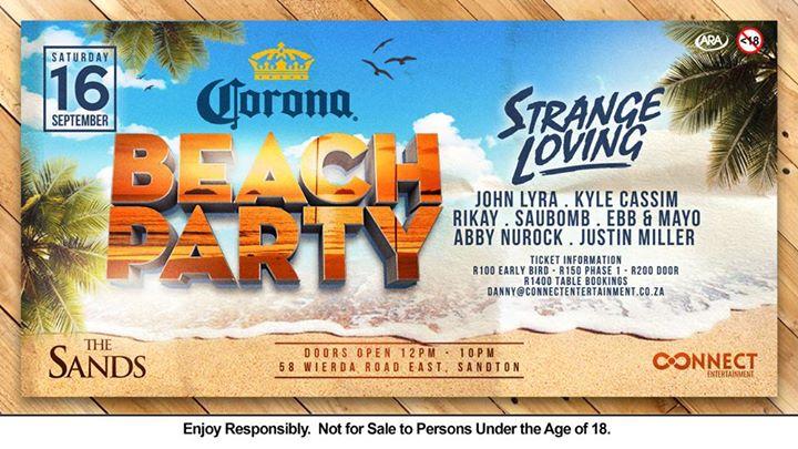 Corona Beach Party FT Strange Loving Sat 16th Sept