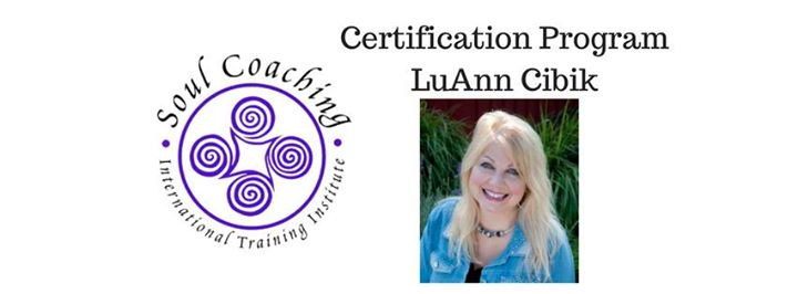 Soul Coaching Practitioner Certification - with LuAnn Cibik