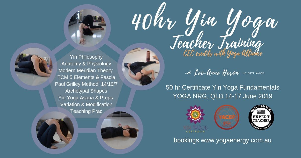 40hr Yin Yoga Fundamentals Certificate Training Sc Qld June 2019