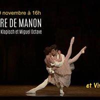 Lhistoire De MANON et Viva lOpera