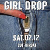 Girl Drop  The Greatest  Cut Throat