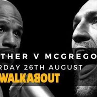 Mayweather v McGregor  Walkabout Sheffield  260817  Tickets only