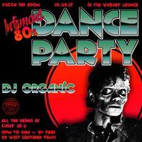 Yuccas Infamous 80s Dance Party