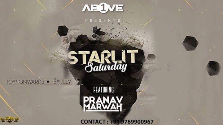 Starlit Saturday Ft. Pranav Marwah at 1Above - 15th July 2017