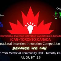 2017 Intl Invention Innovation Competition in Canada iCAN 2017