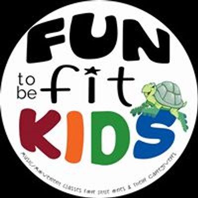 """Fun To Be Fit Kids"""
