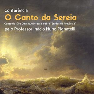 O Canto da Sereia - Conferncia pelo Prof. Incio Pignatelli