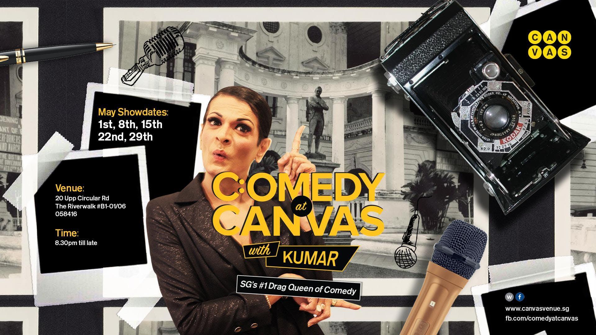Comedy at Canvas w Kumar [08.05.2018]