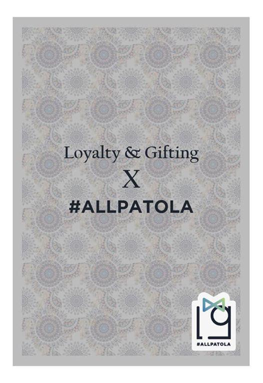 Loyalty & Gifting X ALLPATOLA