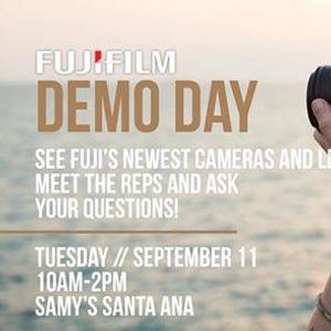 FujiFilm Demo Day - Santa Ana
