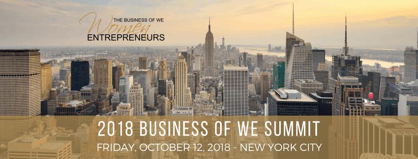 The Business of WE (Women Entrepreneurs) 2018 Summit
