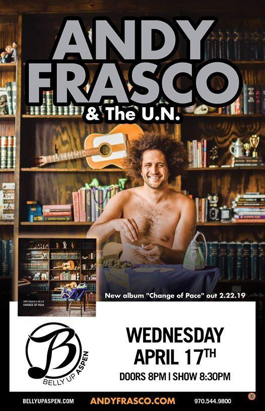 Andy Frasco and the U.N.