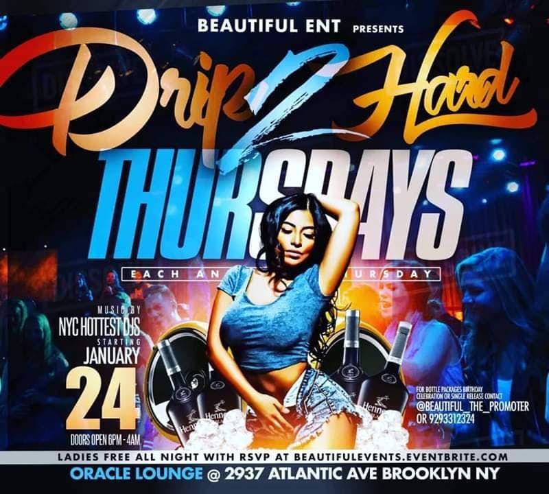 Drip 2 Hard Thursday