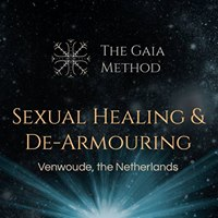 Sexual Healing and Dearmouring - The Gaia Method DEBST