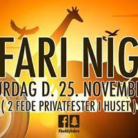 Safari Night  2 Fede Privatfester -)