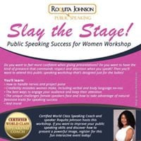 Slay the Stage Public Speaking Workshop for Women