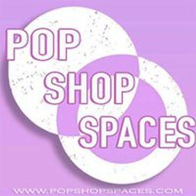 Pop Shop Spaces