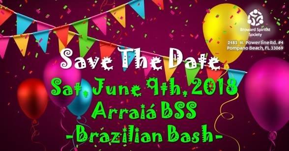 Arraiá BSS - Brazilian Bash at Broward Spiritist Society