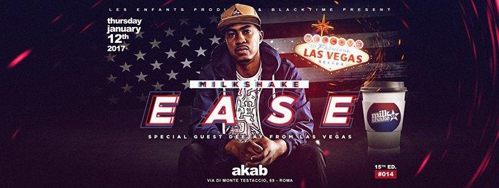 Akab Club Dj Ease from Las Vegas (USA) Giovedi 12.01.17
