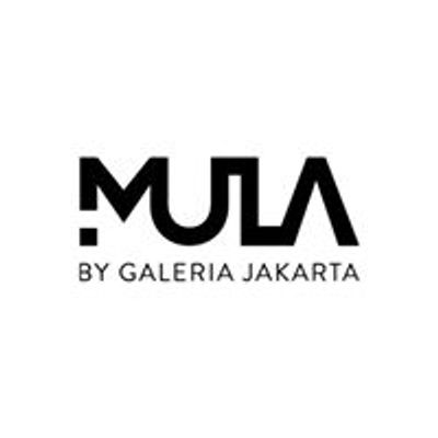 Mula by Galeria Jakarta