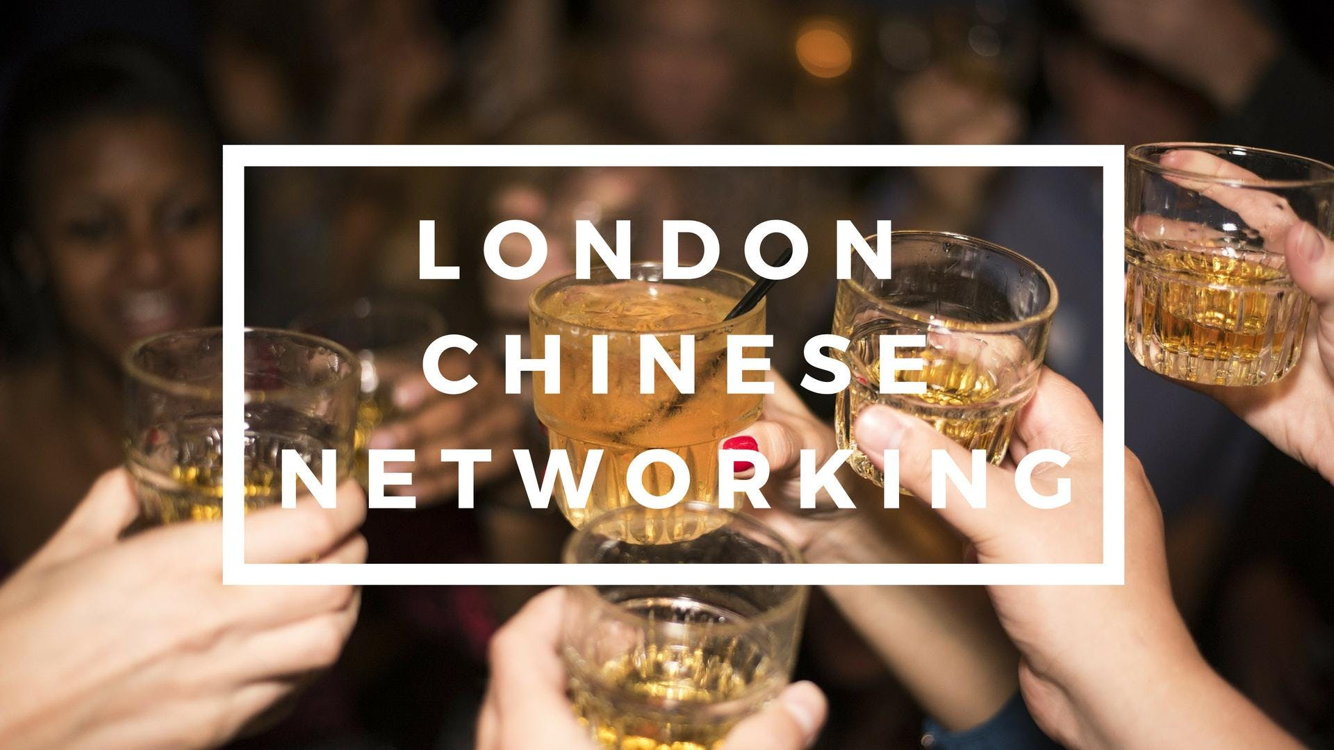 London Chinese Networking Event