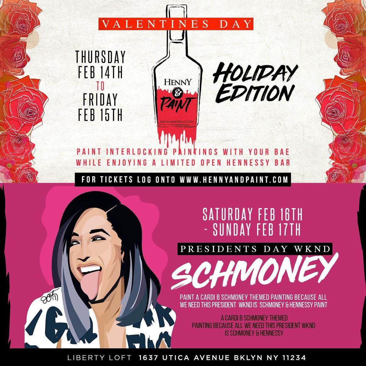 HENNY N PAINT - Valentines Day Edition EmpireandShowcase