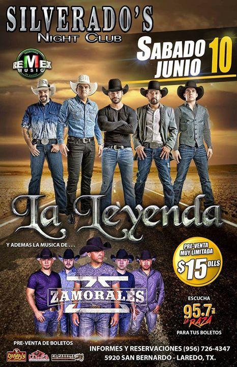 La Leyenda Zamorales At Silverados Night Club Laredo