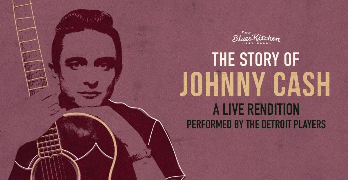 The Story of Johnny Cash A Live Rendition by The Detroit Players