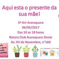 3o Art Araraquara - Edio dia das Mes 2017