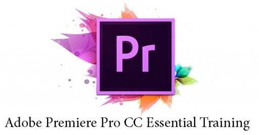 Adobe Premiere Pro CC Essential Training