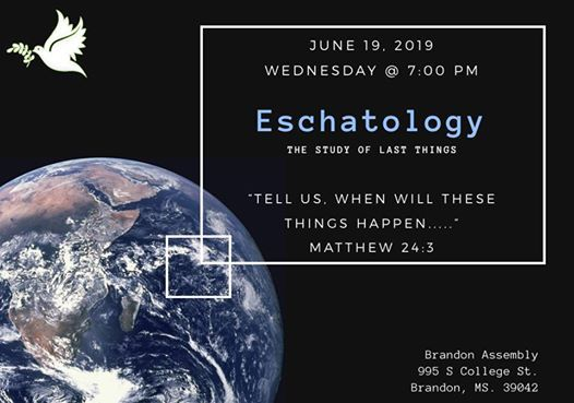 Eschatology  The Study of Last Things
