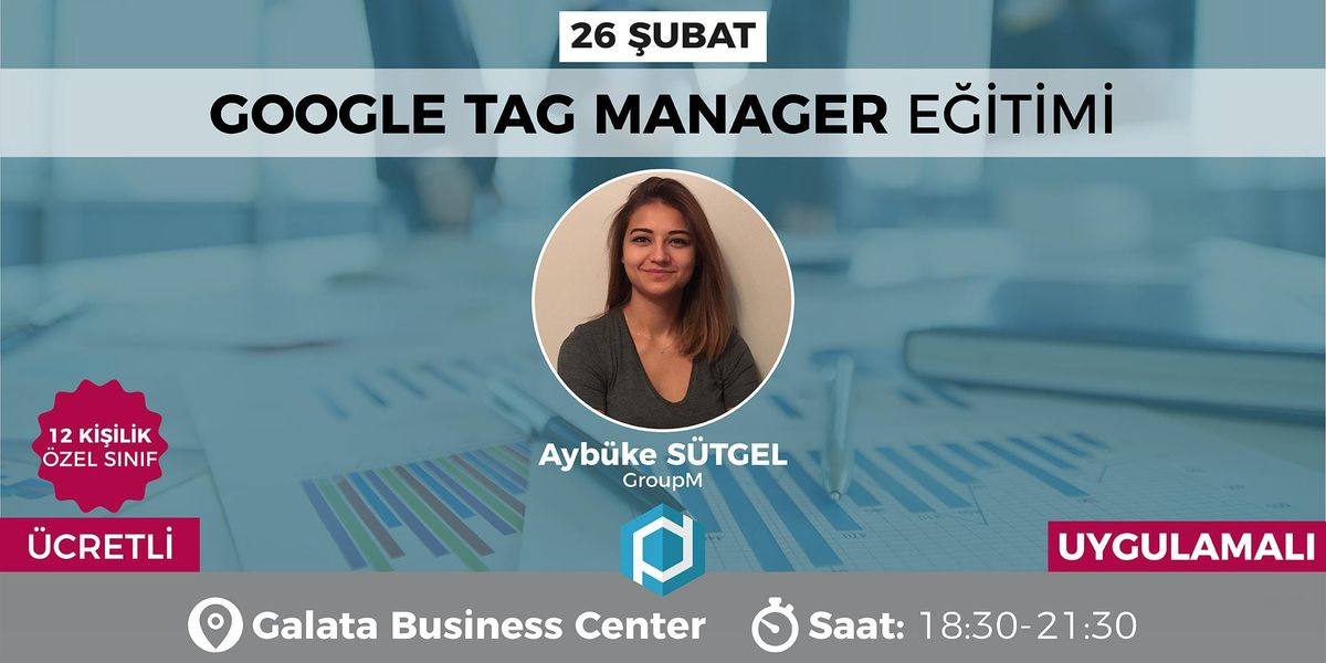 Google Tag Manager Eitimi [CRETL]